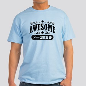 Awesome Since 1989 Light T-Shirt