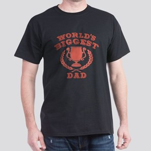 World's Biggest Dad Dark T-Shirt