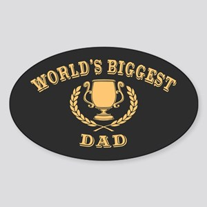 World's Biggest Dad Sticker (Oval)