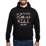 Kill Myself Hoodie (dark)