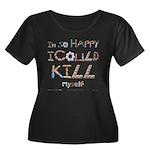 Kill Mys Women's Plus Size Scoop Neck Dark T-Shirt