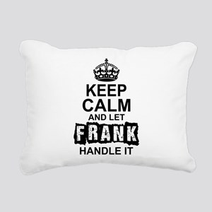 Keep Calm And Let Frank Handle It Rectangular Canv