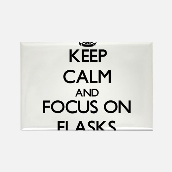 Keep Calm and focus on Flasks Magnets