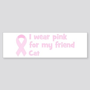 Friend Cat (wear pink) Bumper Sticker