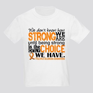 Multiple Sclerosis HowStrongWeA Kids Light T-Shirt