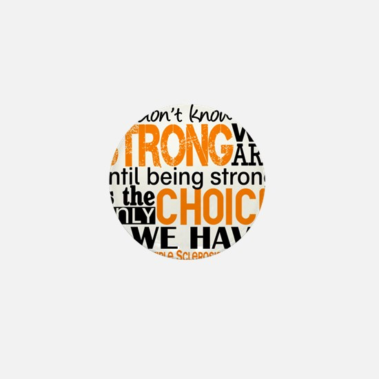 Multiple Sclerosis HowStrongWeAre Mini Button
