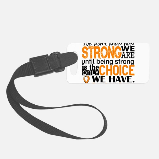 Multiple Sclerosis HowStrongWeAr Luggage Tag