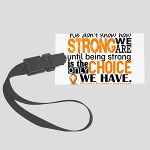 Multiple Sclerosis HowStrongWeAr Large Luggage Tag