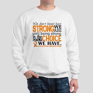 Leukemia HowStrongWeAre Sweatshirt