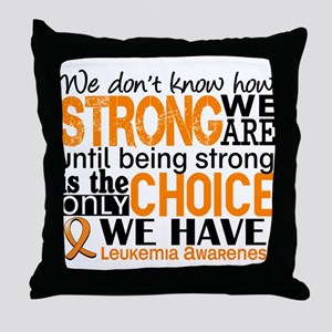 Leukemia HowStrongWeAre Throw Pillow