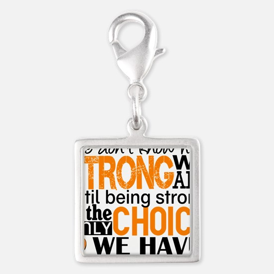 Leukemia HowStrongWeAre Silver Square Charm