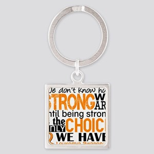 Leukemia HowStrongWeAre Square Keychain