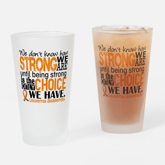 Leukemia HowStrongWeAre Drinking Glass