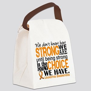 Leukemia HowStrongWeAre Canvas Lunch Bag