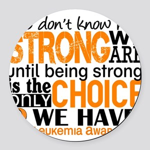Leukemia HowStrongWeAre Round Car Magnet
