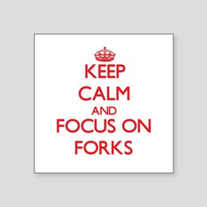 Keep Calm and focus on Forks Sticker