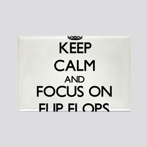 Keep Calm and focus on Flip Flops Magnets