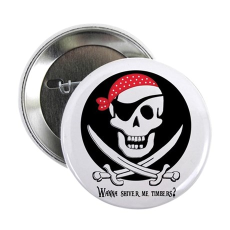 Pirate Shiver me timbers Button