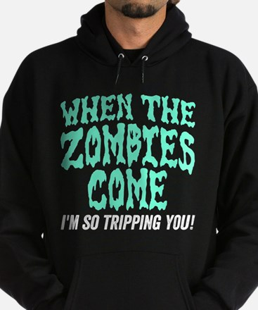 When The Zombies Come Hoodie