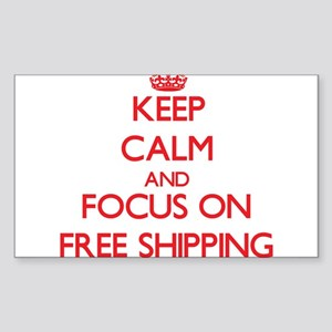 Keep Calm and focus on Free Shipping Sticker