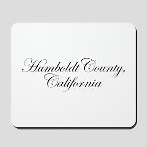 Hillbilly Deluxe Humboldt Mousepad