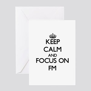 Keep Calm and focus on Fm Greeting Cards