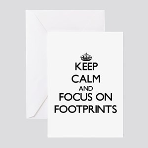 Keep Calm and focus on Footprints Greeting Cards