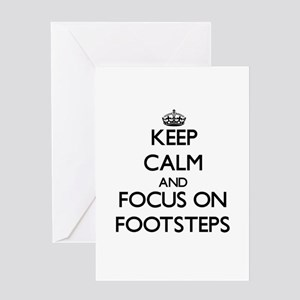 Keep Calm and focus on Footsteps Greeting Cards