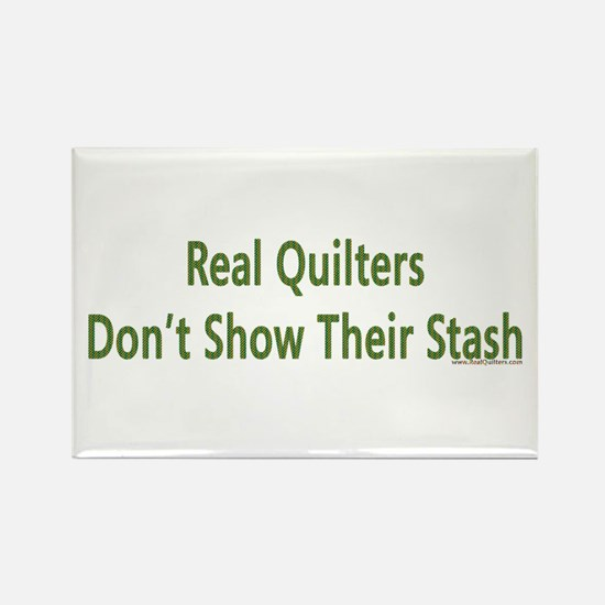 Quilter Dont Show Stash Rectangle Magnet