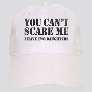 You Can't Scare Me Baseball Cap
