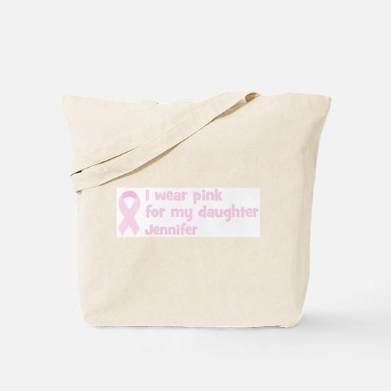 Daughter Jennifer (wear pink) Tote Bag
