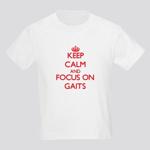 Keep Calm and focus on Gaits T-Shirt