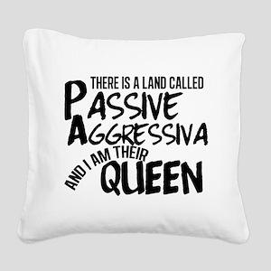 Passive Aggressive Square Canvas Pillow