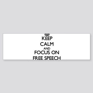 Keep Calm and focus on Free Speech Bumper Sticker