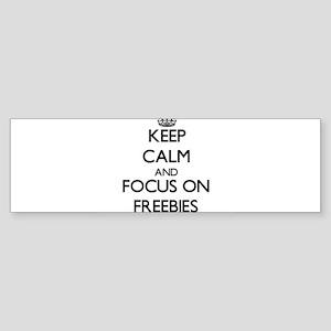 Keep Calm and focus on Freebies Bumper Sticker
