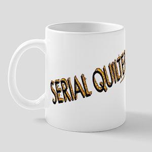 SERIAL QUILTER Mug