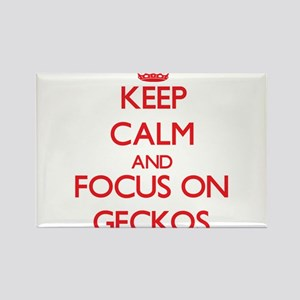 Keep Calm and focus on Geckos Magnets
