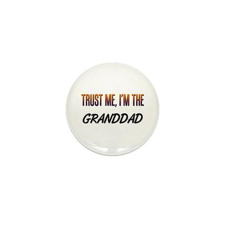 Trust ME, I'm the GRANDDAD Mini Button