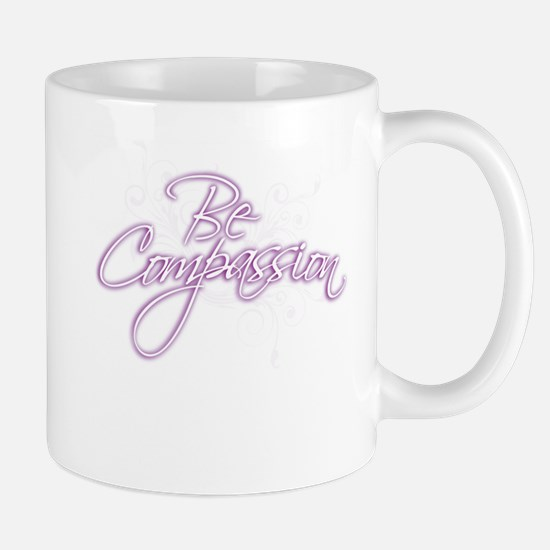 Be Compassion - Mugs