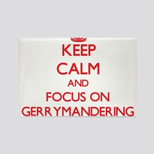 Keep Calm and focus on Gerrymandering Magnets