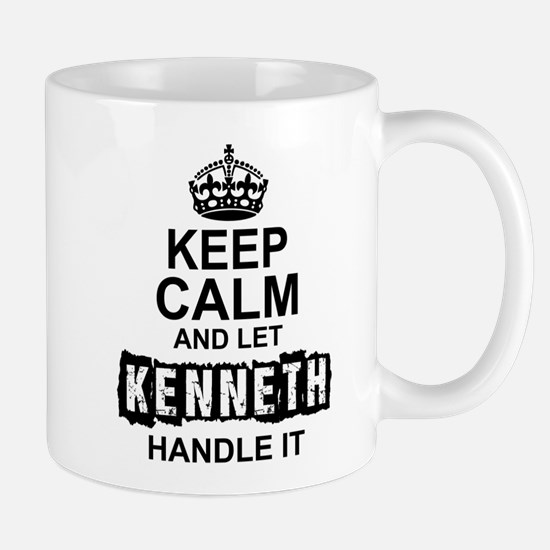 Keep Calm and Let Kenneth Handle It Mugs