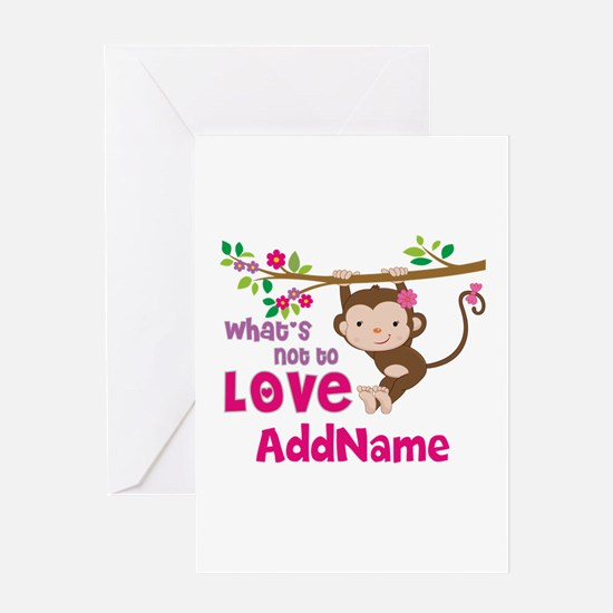 Whats Not to Love Personalized Greeting Card