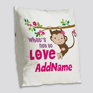Whats Not to Love Personalized Burlap Throw Pillow