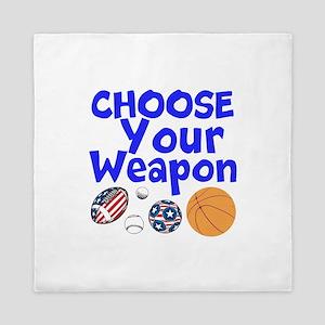 Choose Your Weapon Queen Duvet