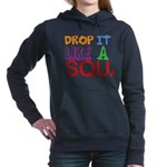 Drop It Like A Squat Women's Hooded Sweatshirt