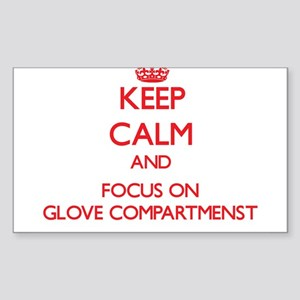 Keep Calm and focus on Glove Compartmenst Sticker