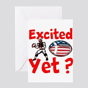 Excited Yet Greeting Cards