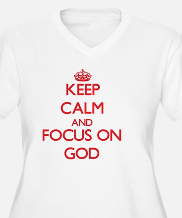 Keep Calm and focus on God Plus Size T-Shirt