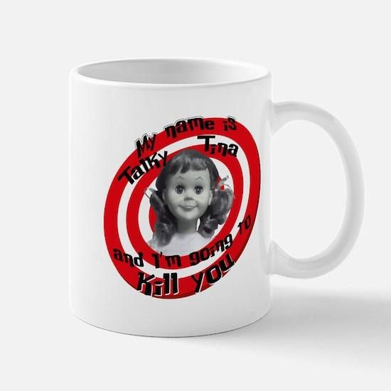Talky Tina Mug