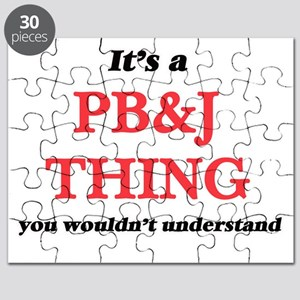 It's a Pb&J thing, you wouldn't Puzzle